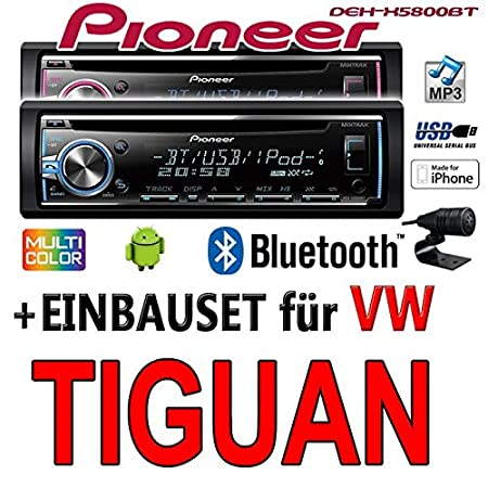 VW Tiguan - Pioneer DEH-X5800BT - CD/MP3/USB Bluetooth Autoradio - Einbauset