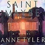 Saint Maybe | Anne Tyler