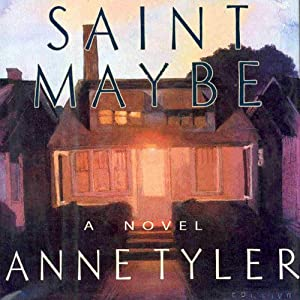 Saint Maybe | [Anne Tyler]