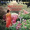 The Mermaid Garden Audiobook by Santa Montefiore Narrated by Rosalyn Landor