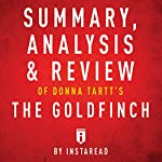 Summary, Analysis & Review of Donna Tartt's The Goldfinch by Instaread |  Instaread