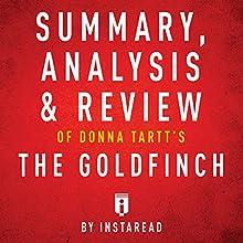 Summary, Analysis & Review of Donna Tartt's The Goldfinch by Instaread | Livre audio Auteur(s) :  Instaread Narrateur(s) : Tamara Ryan