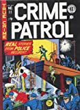 Crime Patrol Volume 1 (EC Library)