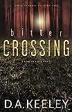 Bitter Crossing (A Peyton Cote Novel)