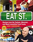 Image of Eat Street (US Edition): The Tastiest Messiest And Most Irresistible Street Food