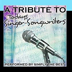A Tribute To Todays Singer-Songwriters