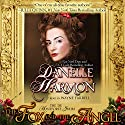 The Fox and the Angel: The de Montforte Brothers, Book 4.5 Audiobook by Danelle Harmon Narrated by Wayne Farrell