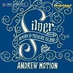 Silver: Return to Treasure Island | Andrew Motion