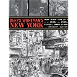 Denys Wortman's New Yorkby Denys Wortman