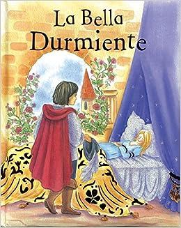 FIRST FAIRYTALES PADDED LA BELLA DURMIENTE (Spanish) Paperback