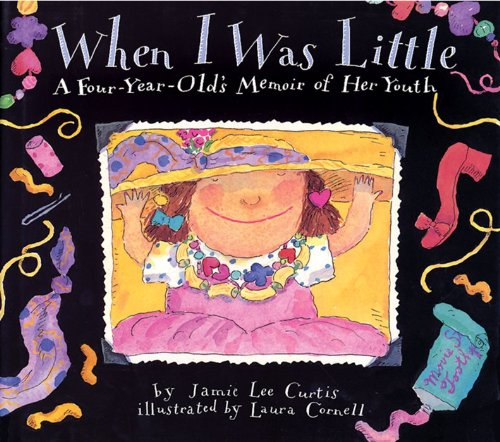 When I Was Little: A Four-Year-Old'S Memoir Of Her Youth front-1020135