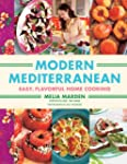 Modern Mediterranean: Easy, Colorful,...