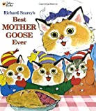 By Richard Scarry - Richard Scarry's Best Mother Goose Ever! (Giant Little Golden Book) (De Luxe edition) (8.2.1999)