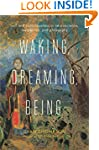 Waking, Dreaming, Being: Self and Con...