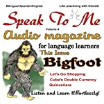 Speak to Me, Spanish: An Audio Magazine for Language Learners | Jennifer Ranger