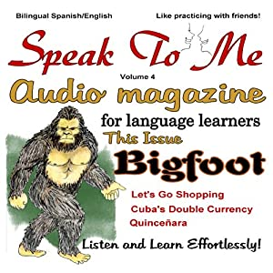 Speak to Me, Spanish: An Audio Magazine for Language Learners | [Jennifer Ranger]