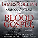 The Blood Gospel: The Order of the Sanguines, Book 1 Audiobook by James Rollins, Rebecca Cantrell Narrated by Christian Baskous