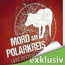 Mord am Polarkreis: Lappland-Krimi (       ungekürzt) von Lars Pettersson Gesprochen von: Julia Fischer