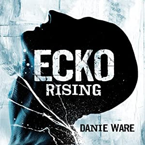 Ecko Rising Audiobook