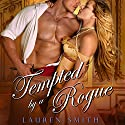 Tempted by a Rogue (       UNABRIDGED) by Lauren Smith Narrated by Carolyn Morris