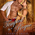 Tempted by a Rogue | Lauren Smith