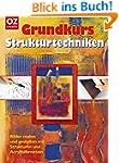Grundkurs - Strukturtechniken: Bilder...