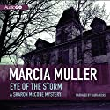 Eye of the Storm: A Sharon McCone Mystery, Book 8 (       UNABRIDGED) by Marcia Muller Narrated by Laura Hicks