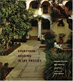 img - for Courtyard Housing in Los Angeles book / textbook / text book