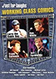 Just for Laughs: Working Class Comics