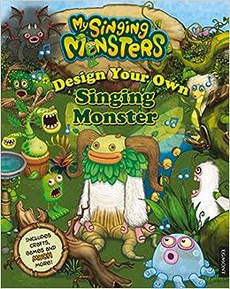 Design Your Own Singing Monster (My Singing Monsters): Egmont UK