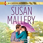 Shelter in a Soldier's Arms: w/Bonus Book: Donovan's Child | Susan Mallery,Christine Rimmer