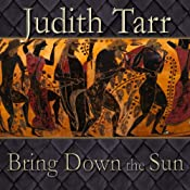 Bring Down the Sun | Judith Tarr