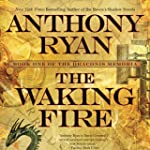 The Waking Fire: The Draconis Memoria...