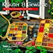 Kr�uter & Gew�rze 2014. Trends & Classics Kalender: Mit n�tzlichen Informationen und Rezepten