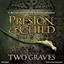 Two Graves Audiobook by Douglas Preston, Lincoln Child Narrated by Rene Auberjonois