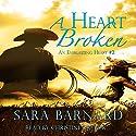 A Heart Broken Audiobook by Sara Barnard Narrated by Christy Crevier