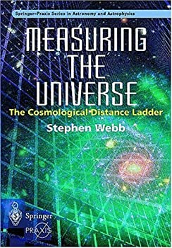 measuring the universe: the cosmological distance ladder - stephen webb