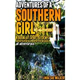 Adventures of a Southern Girl ~ Linda Walker