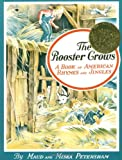 img - for The Rooster Crows: A Book of American Rhymes and Jingles book / textbook / text book