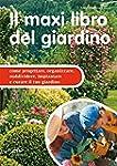 Il maxi libro del giardino (I maxi li...