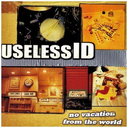 Useless Id - No Vacation From The World by Useless Id [Music CD]