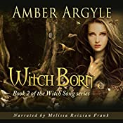 Witch Born: Witch Song, Book 2 | Amber Argyle