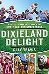 Dixieland Delight: A Football Season...