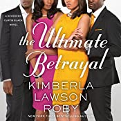 The Ultimate Betrayal | Kimberla Lawson Roby