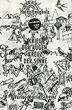 Krieg der Augen, Kreuz der Sinne (German Edition) (392779502X) by Emigholz, Heinz