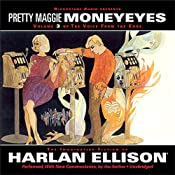 The Voice from the Edge, Volume 3: Pretty Maggie Moneyeyes | [Harlan Ellison]
