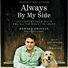 Always by My Side: Life Lessons from Millie and All the Dogs I've Loved Hörbuch von Edward Grinnan, Debbie Macomber - foreword, Rebekkah Ross Gesprochen von: Kirby Heyborne