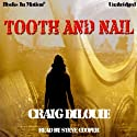 Tooth and Nail (       UNABRIDGED) by Craig DiLouie Narrated by Steve Cooper