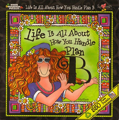Life Is All About How You Handle Plan B - Jigsaw Puzzle - 550 Pieces