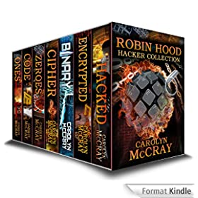 Robin Hood Hacker Collection: including the #1 Techno-Thriller Encrypted (Robin Hood Hacker Techno-Thriller Series) (English Edition)